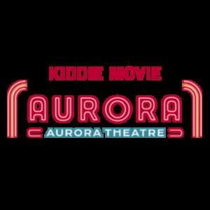 Aurora Theatre, Kiddie Movie Gift Package, Buffalo, NY